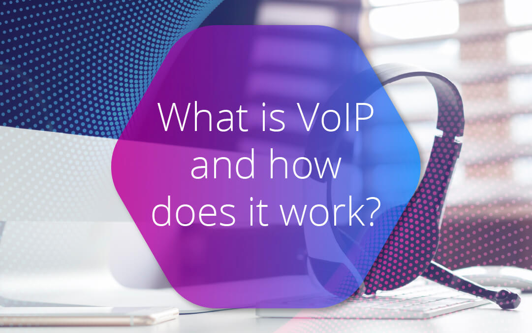 What is VoIP and how does it work?